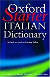 img - for Oxford Starter Italian Dictionary (Starter Bilingual Dictionaries) book / textbook / text book