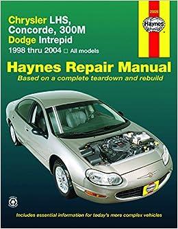 Chrysler lhs concorde 300m dodge intrepid 1998 2004 haynes chrysler lhs concorde 300m dodge intrepid 1998 2004 haynes repair manual editors haynes 9781563927324 amazon books fandeluxe Choice Image