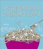 Vegetarian Comfort Food, Jennifer Warren, 155285261X
