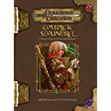 Complete Scoundrel: A Player's Guide to Trickery and Ingenuity (Dungeons & Dragons d20 3.5 Fantasy Roleplaying)