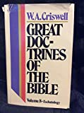 img - for Eschatology (Great Doctrines of the Bible, Vol. 8) book / textbook / text book