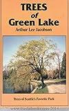 Trees of Green Lake, Arthur Lee Jacobson, 0962291811