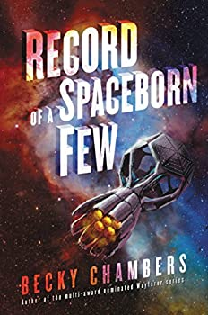 Record of a Spaceborn Few by Becky Chambers science fiction and fantasy book and audiobook reviews