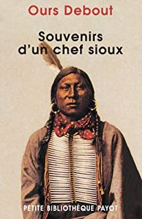 Souvenirs d'un chef sioux, Standing Bear, Luther