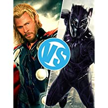 Review: Black Panther VS Thor : Movie Feuds