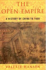 The Open Empire: A History of China Through 1600 Paperback