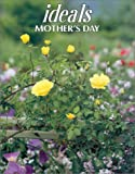 Ideals Mother's Day 2002, Ideals Publications Inc, 0824912004