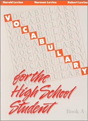 Vocabulary For The High School Student Book A