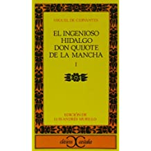 El ingenioso hidalgo don Quijote de la Mancha. Vol. 1 (Clasicos Castalia) (Coleccion Leviatan; 2) (Spanish Edition)