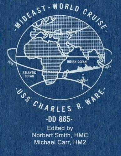 Mideast-World Cruise: USS Charles R. Ware -DD 865-