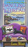 Dangling by a Thread (A Mainely Needlepoint Mystery)