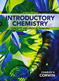 Introductory Chemistry : Concepts and Critical Thinking and Modified MasteringChemistry with Pearson EText -- ValuePack Access Card -- for Introductory Chemistry: Concepts and Critical Thinking, Corwin, Charles H., 032193198X