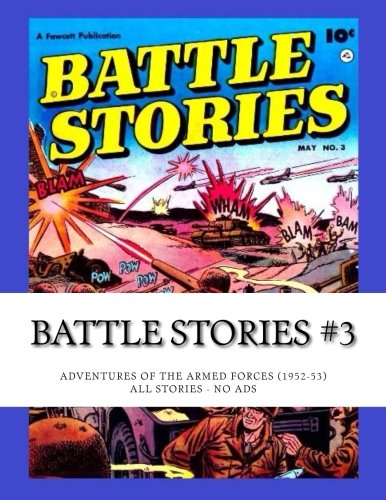 Download Battle Stories #3: Adventures of the Armed Forces (1952-53) - All Stories - No Ads ebook