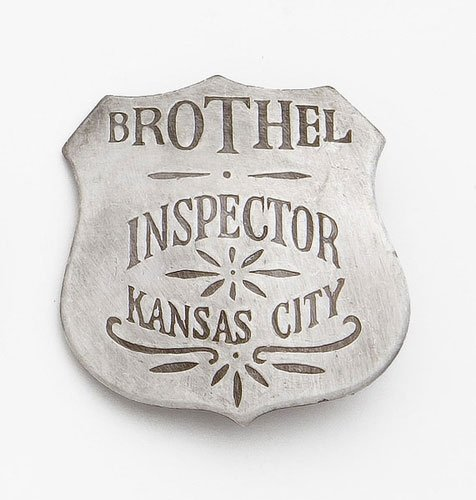 Old West Police Badge - Badge, Kansas City Brothel Inspector, Silver