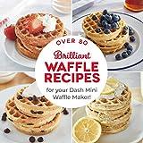 DASH DCB001MW Wonderful Mini Waffles Recipe Book