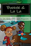 Bookee and la La, Dr. Shawn, Shawn Council, Esquire, 061554830X