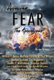 img - for Never Fear - The Apocolypse: The End is Near book / textbook / text book