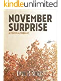 November Surprise: A Political Thriller [Terrorism/Politics]