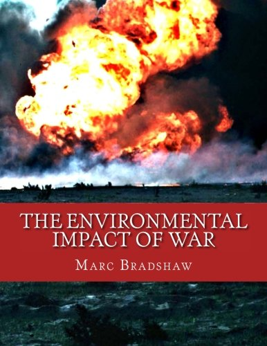 The Environmental Impact of War PDF