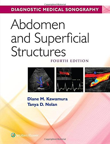 Abdomen And Superficial Structures  Diagnostic Medical Sonography Series