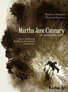 """Afficher """"Martha Jane Cannary, vol. 1"""""""