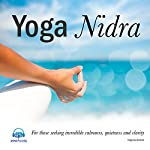 Yoga Nidra: For Those Seeking Incredible Calmness, Quietness and Clarity | Virginia Harton
