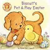 Biscuit's Pet and Play Easter, Alyssa Satin Capucilli, 0061128392