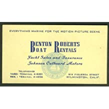 Benton Roberts Boat Rentals Marine for Motion Picture Scene Wilmington CA card