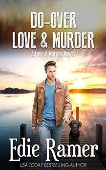Do-Over Love & Murder (Love & Murder Book 6) by [Ramer, Edie]