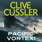 Pacific Vortex! | Clive Cussler