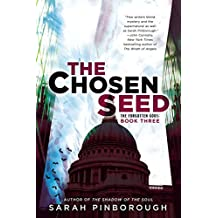 The Chosen Seed: The Forgotten Gods: Book Three (The Forgotten Gods Trilogy)