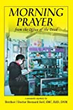 img - for Morning Prayer: from the Office of the Dead by Brother Bernard Seif (2008-04-27) book / textbook / text book