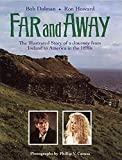 img - for Far and Away: The Illustrated Story of a Journey from Ireland to America in the 1890s (Newmarket Pictorial Moviebook) book / textbook / text book
