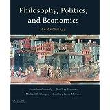 Philosophy, Politics, and Economics: An Anthology