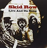 Live & On Song by SKID ROW (2006-05-03)