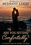 Are You Sitting Comfortably?: A Collection of Short Stories