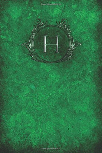 "Download Monogram ""H"" Blank Book: Notebook Journal Sketch (Monogram Verdant 150 Blank) (Volume 8) pdf epub"