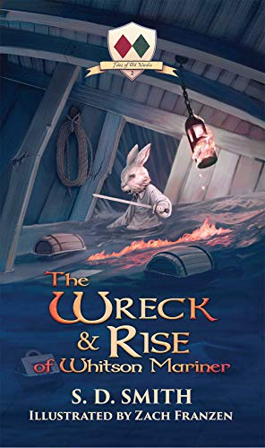 The Wreck and Rise of Whitson Mariner (Tales of Old Natalia Book 2) by [Smith, S. D.]