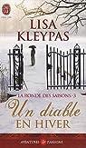 La ronde des saisons, Tome 3 : Un diable en hiver par Kleypas