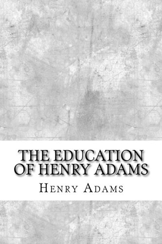 Image of The Education of Henry Adams