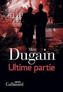 L'emprise : [03] : Ultime partie, Dugain, Marc