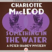 Something in the Water | Charlotte MacLeod
