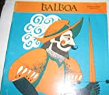 img - for Balboa (Explorers and Discoverers) book / textbook / text book
