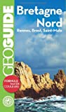 Image de Geo Guide France Metropolitaine: Bretagne Nord (French Edition)