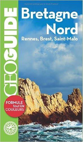 Livre gratuits Bretagne Nord: Rennes, Brest, Saint-Malo pdf