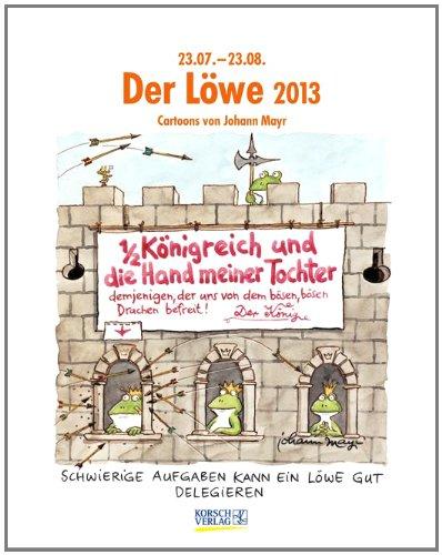 Der Löwe im Jahr 2013: Cartoon-Kalender