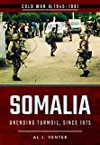 img - for Somalia (Cold War) book / textbook / text book