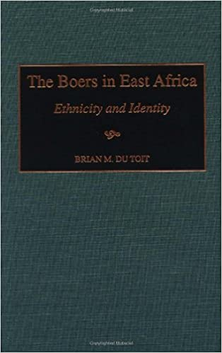 the boers in east africa ethnicity and identity du toit brian