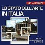 Lo stato dell'arte in Italia | Emilio Crippi