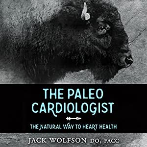 The Paleo Cardiologist Audiobook